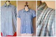 Refashion 26: Pintucked Shirt from Men's Dress Shirt.  The pintucks bring in the shoulders - I love that idea.