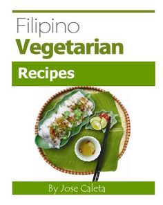 Advantages and disadvantages of food lovers diet filipino food authentic filipino recipes we are glad you found our site it has tons of great authentic filipino recipes for you and your loved ones to try forumfinder Gallery