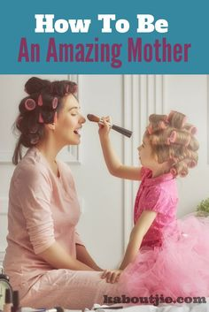 10 Tips How To Be An Amazing Mother  Everyone knows that is just isn't possible to be the perfect mother. Being a mother doesn't come with an instruction manual, every baby is different and so is every mother. All that we can do is strive to be the best possible mother that we can be.  #amazingmother #bethebestmother #bestmother #parenting #parentingtips