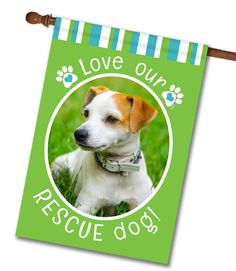 """Rescue Dog Green Photo House Flag: Flag Size 28"""" x 40"""" Flag stand sold separately Proudly Printed in the USA Vibrant colors printed on a poly/cotton outdoor quality fabric. Digitally printed"""