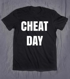 Funny Gym Shirt Cheat Day Slogan Tee Diet Work by HyperWaveFashion