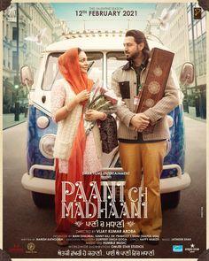 RELEASE DATE FINALISED + FIRST LOOK... #Punjabi film #PaaniChMadhaani - starring #GippyGrewal and #NeeruBajwa - to release on 12 Feb 2021 [#ValentineDay]... Directed by Vijay Kumar Arora... FIRST LOOK poster...