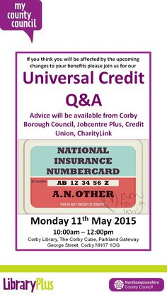 Find out more about the changes to the benefits system at a Universal Credit Q&A session at Corby Library.