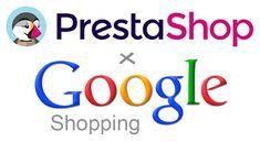Google shopping en PrestaShop – Cómo integrarlo