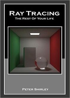 Ray Tracing The Rest Of Your Life Minibooks Book 3 PDF
