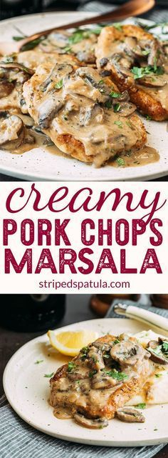 Creamy #Pork Chops #Marsala | 30 Minute Dinners | Pork Chop Recipes | #porkchops #recipes #stripedspatula #porkchopdinner #porkchoprecipes #easydinner #easydinnerrecipes