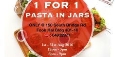 fArt tArtz 1-for-1 Pasta in Jars Singapore National Day Promotion 1 to 31 Aug 2016