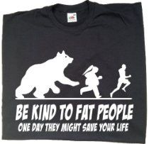 Be Kind To Fat People - funny t-shirts for men, mens funny gifts, offensive t-shirts  £7.99