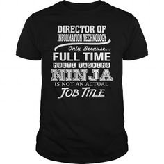 Awesome Tee  Awesome Tee For Director Of Information Technology T shirts
