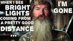 He isn't kidding either. I've seen him run away twice on the show haha #duckdynasty