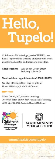 Children's of Mississippi Tupelo clinic ad. http://ummchealth.com/children/