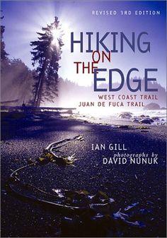 Hiking on the Edge: West Coast trail, Juan de Fuca Trail, Edition Outdoor Photography, Book Photography, Backpacking Trails, West Coast Trail, Trail Guide, Utah Hikes, Western Canada, Colorado Hiking, Happy Trails