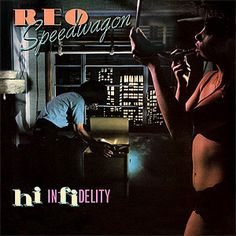 Albums of the '80s: REO Speedwagon – Hi Infidelity | Return to the 80s