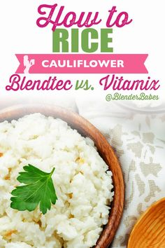 How to: Rice Cauliflower in a Vitamix or Blendtec by Blender Babes | Healthy cauliflower rice straight from your Blendtec or Vitamix in just five easy steps.