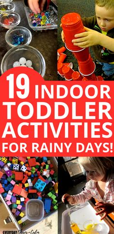 Toddler Activities- 19 great activities for toddlers to do indoors on rainy days! Learn fine motor skills, sensory play, and more