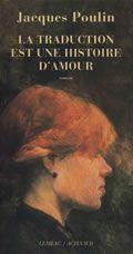 La traduction est une histoire d'amour, Jacques Poulin
