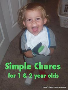 FANTASTIC list of age appropriate chores for toddlers. Never too early to start teaching a bit of responsibility in a fun way!