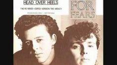 Head over Heels – Tears for Fears