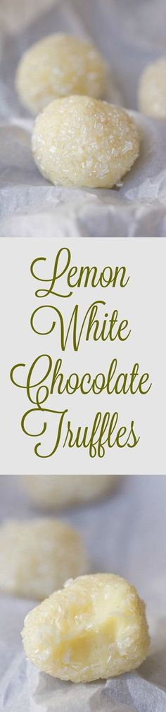 Lemon Truffles are my new favorite thing! Everyone was SO impressed when I brought them to a party.
