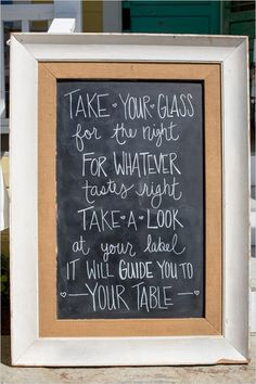 Take your glass for the night, for whatever tastes right. Take a look at your label, it will guide you to your table. #weddingsigns #rusticwedding #weddingchicks Captured By: MoHa Photography --- http://www.weddingchicks.com/2014/05/07/4-great-wedding-surprises-you-just-cant-miss/