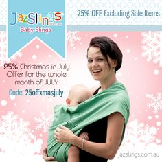 """SALE!!! 25% OFF CHRISTMAS IN JULY PROMO! Limited offer for the whole month of JULY excluding Sale Items Shop now at http://jazslings.com.au/shop and use this coupon code upon checkout """"25offxmasjuly"""" to avail the promo.  Read more: http://myticketsupply.com/coupon/sale-25-off-christmas-in-july-promo  #jazslingsbabyslings #babywearing #babyslings #slings #sale #discount #promo #deals"""