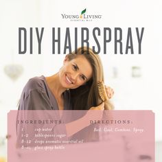 Young Living Essential Oils: DIY Hairspray   Let's DIY all the things! Who would have thought DIY hairspray would be so easy? Just boil the water and sugar until the sugar is dissolved, let it cool, add essential oils, and then pour into a glass spray bottle! WWW.THESAVVYOILER.COM