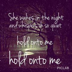 "Hold onto me- Mayday Parade// ""I say it's four am, girl go back to sleep."""
