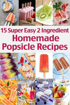 15 super easy homemade popsicle recipes. These look GREAT, I can't wait to try them out with my kids!