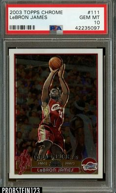 2003-04 Topps Chrome #111 LeBron James Cavaliers RC Rookie PSA 10 GEM MINT #LeBronJames #PSA10 #sportscards Lebron James 2003, Lebron James Rookie Card, Lebron James Cavaliers, Basketball Cards, Ebay