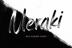 Meraki SVG Script Font by Tom Chalky on @creativemarket #calligraphy #fonts #typography #calligraphic #type #lettering #ttf #script #font #typeface #design #webdesign #artwork #blogging #creative #typeface #fonts #calligraphy #handwritten #script #design #branding #feminine #prettyperceptions #blogging #creative #typeface #fonts #calligraphy #handwritten #script #brush #design #branding #feminine #prettyperceptions #graphics #shapes