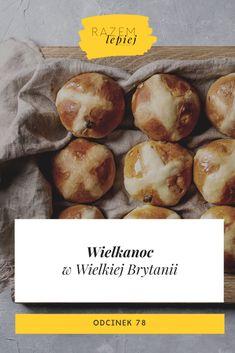 Wielkanoc w Wielkiej Brytanii - razemlepiejpodcast.pl