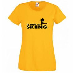 I'd rather be skiing t-shirt #ladies #womens joke #funny,  View more on the LINK: 	http://www.zeppy.io/product/gb/2/221874069038/