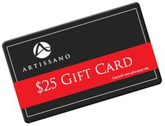 FREE $25 Gift Card to Artissano!