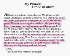 He is the Redeemer and the King of Kings. I am His princess.