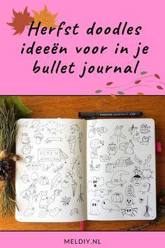 70 herfst doodles voor in je bullet journal Heb jij je bullet journal al in een herfst thema? De doodles zijn zelfs voor een niet ervaren tekenaar(es) te maken. #herfst #Halloween #bulletjournal #doodle #bujo Bujo, Notebook, Doodles, The Notebook, Donut Tower, Doodle, Exercise Book, Notebooks, Zentangle