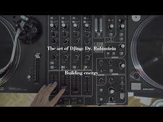 The Art Of DJing: Dr. Rubinstein - Building energy - YouTube