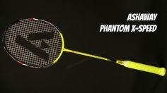 Ashaway Phantom X-Speed Badminton Racket Review