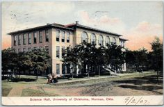 "1907 University of Oklahoma Postcard ""Science Hall"" Campus View Norman OK Cancel | eBay"