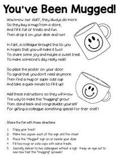 You've Been Mugged! ~ A Great Staff Morale Booster ~ FREEBIE! We done this last year and the kids was like what does that mean. It was alot of fun not knowing who mugged you. School Staff, School Fun, Middle School, Sunday School, School Ideas, Future School, Daycare Ideas, Employee Appreciation, Teacher Appreciation Gifts