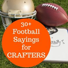 List of sayings for crafters to use in DIY projects for products for sale during the fall football season. Perfect for Silhouette or Cricut owners! Football Crafts, Football Signs, Fall Football, Football Tailgate, Football Quotes, Football Season, Football Decor, Football Bedroom, Football Banner