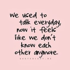 best we don t talk anymore images life quotes me quotes words