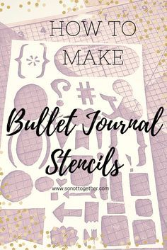 Make Your Own Bullet Journal Stencil Considering purchasing a bullet journal stencil. Are you a bullet journal junkie with DIY skills? Then make your own bullet journal stencil. Here's a step by step guide for making your own paper stencil! Stencil Bullet Journal, How To Bullet Journal, Bullet Journal Printables, Bullet Journal Junkies, Bullet Journal Layout, Bullet Journals, Bujo, To Do Planner, Happy Planner