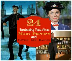 """24 Fascinating Facts About """"Mary Poppins"""" and """"Saving Mr. Banks"""""""