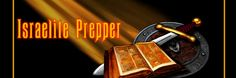Israelite Preppers.com is a resource for those who need tips. information and tools for prepping, survival and homesteading. It is also our aim to keep you informed of current events as they develop regarding the world around us.