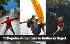 10 Most Popular Adventure Activities in Nepal Greatest Adventure, Adventure Travel, Travel Nepal, Adventurous Things To Do, Nepal Trekking, Bungee Jumping, Adventure Activities, Paragliding, Top Of The World