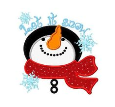 Let it snow snowman applique machine embroidery design