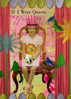If I were Queen, original digital collage altered art collage sheets whimsy via Etsy