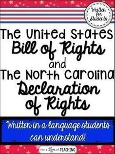 United States Bill of Rights & North Carolina Declaration of Rights -   This product is broken down into 2 parts.  Part 1: The United States Bill of Rights Part 2: The North Carolina Declaration of Rights - Written in a language students can understand.
