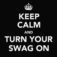 keep calm http://media-cache7.pinterest.com/upload/2885187231376959_9k9yxhXh_f.jpg kingquatro swag