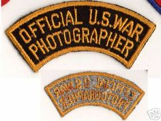 "The ""Official U.S. War Photographer"" cotton patch worn mostly by U.S. Army Signal Corps photographers who were attached to Signal Photographic companies. Seen worn on either the left or right upper sleeve."